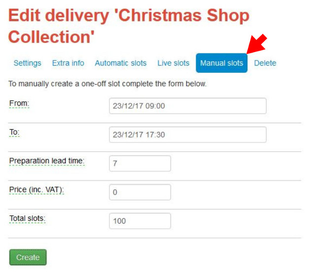 Manually adding a Christmas delivery slot